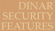 Dinar Security Features